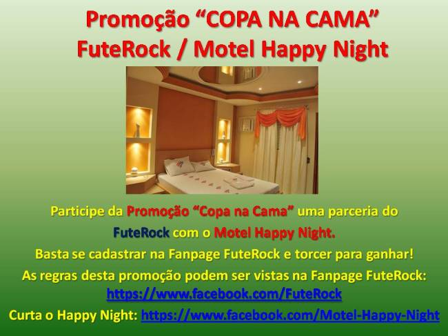 pROMOÇÃO-COPA-NA-CAMA-fUTErOCK-mOTEL-hAPPY-nIGHT